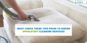 Hiring Upholstery Cleaning Services