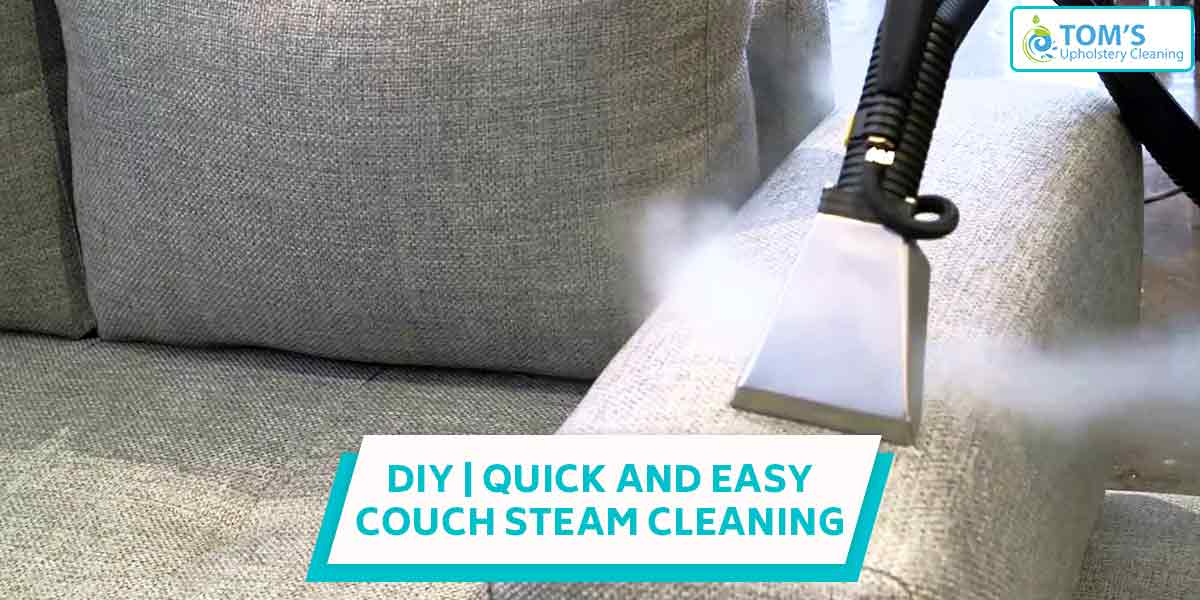 DIY | Quick and Easy Couch Steam Cleaning